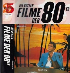 Müller, Jürgen Hrsg. - In Zusammenarbeit mit defd / Cinema, Hamburg / Herbert Klemens Filmbild Fundus Robert Fischer, München: Die besten Filme der 80er.