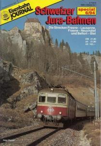 Pfeiffer - Granado de Souza, Peter: Schweizer Jura - Bahnen. Die Strecken Frasne - Lausanne, Frasne - Neuchatel und Belfort - Biel. (Eisenbahn Journal, special 6 / 1994).