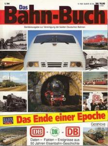 Hahn, Clemens / Conrad Koschinski / Klaus-Jürgen Vetter (Red.): Das Bahn-Buch 1 / 94 (1994). Das Ende einer Epoche. Daten - Fakten - Ereignisse aus 50 Jahren Eisenbahn - Geschichte. (Sonderausgabe zur Vereinigung der beiden Deutschen Bahnen)