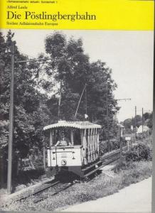 Laula, Alfred: Die Pöstlingbergbahn. Steilste Adhäsionsbahn Europas. (Schienenverkehr aktuell, Sonderheft 1 / Spurkranz - Publikation 10).