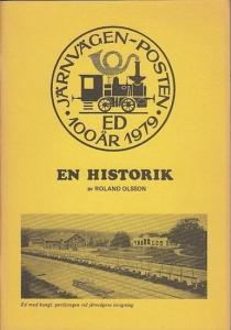 Olsson, Roland: En Historik. Dalslands Järnvag 100 Ar 1979.