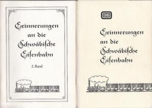 Bundesbahndirektion Stuttgart (Hrsg.): Erinnerungen an die Schwäbische Eisenbahn. Bände 1 und 2. 1) Eine Sammlung von Veröffentlichungen über die Eisenbahn von einst. 2) Ein Rückblick auf die Anfänge der Eisenbahn in Württemberg.