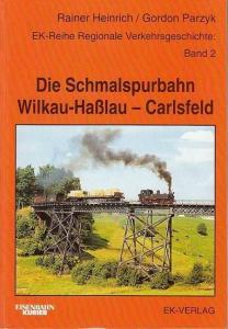 Heinrich, Rainer / Gordon Parzyk: Die Schmalspurbahn Wilkau - Haßlau - Carlsfeld. (EK-Reihe Regionale Verkehrsgeschichte Band 2 ).