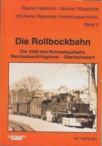 Heinrich, Rainer / Werner Nitzschke: Die Rollbockbahn. Die 1000-mm-Schmalspurbahn Reichenbach / Vogtland - Oberheinsdorf. (EK-Reihe Regionale Verkehrsgeschichte Band 3 ).