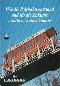 Schweizerische Bankgesellschaft (Hrsg.): Wie die Polybahn entstand und für die Zukunft erhalten weren konnte.
