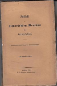 Vereins- Ausschuss der Zeitschrift des historischen Vereins für Niedersachsen (Hrsg.): Zeitschrift des historischen Vereins für Niedersachsen. Jahrgang 1861.