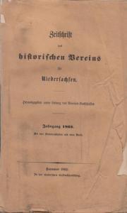 Vereins- Ausschuss der Zeitschrift des historischen Vereins für Niedersachsen (Hrsg.): Zeitschrift des historischen Vereins für Niedersachsen. Jahrgang 1862.