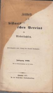 Vereins- Ausschuss der Zeitschrift des historischen Vereins für Niedersachsen (Hrsg.): Zeitschrift des historischen Vereins für Niedersachsen. Jahrgang 1870.