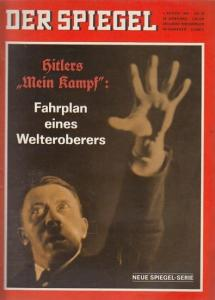 Augstein, Rudolf (Hrsg.) - Johannes K. Engel, Claus Jacobi (Red.): Der Spiegel - Das Deutsche Nachrichten-Magazin. 20. Jahrgang, Nr. 32 vom 1. August 1966. Titelschlagzeile: Hiters - Mein Kampf - Fahrplan eines Welteroberers. - Neue Spiegel Serie -