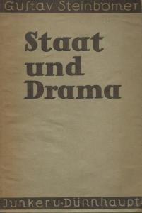 Steinbömer, Gustav: Staat und Drama. Fachschriften zur Politik und staatsbürgerlichen Erziehung.