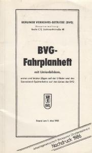 Berliner Verkehrs-Betriebe (BVG). - BVG - Fahrplanheft mit Linienbildern, ersten und letzten Zügen auf der U-Bahn und des Sonnabend-Spätverkehrs auf den Linien der BVG Stand am 1. Mai 1951
