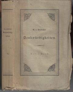 Münch, Ernst: Denkwürdigkeiten und Erinnerungen aus dem Orient vom Ritter A. v. Prokesch von Osten. Aus Jul. Schnellers Nachlaß herausgegeben. Band 1 separat.