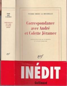Rochelle, Pierre Drieu la. - Presentee par Gil Tchernia et Julien Hervier: Correspondance avec Andre et Colette Jeramec.