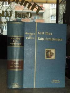 May, Karl. - Willy Planck (Illustr.): Orangen und Datteln - Reisefrüchte aus dem Oriente. Illustrierte Reiseerzählungen (= Karl Mays illustrierte Reiseerzählungen, Band X ).