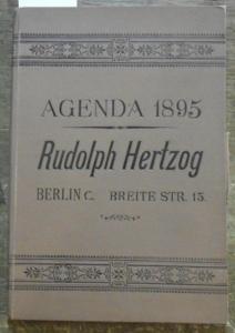 Hertzog, Rudolph ( Kaufhaus in Berlin), Breite Straße, Brüder Straße. - Agenda - Rudolph Hertzog, Berlin. Jahrgang 1895.