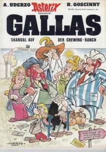 Asterix. - Uderzo, A. / Goscinny, R. Asterix präsentiert : Gallas . Skandal auf der Chewing - Ranch.