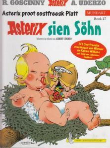 Asterix. - Goscinny , R. / Uderzo, A. ( Illustriert ): Asterix sien Söhn. Asterix proot oostfreesk Platt. Mundart Book 27.