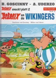Asterix. - Goscinny , R. / Uderzo, A. ( Illustriert ): Asterix un de Wikingers. Mundart Book 10.