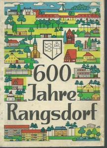 Rangsdorf. - Siegfried Wietstruk u.a. (Herausgeber): 600 Jahre Rangsdorf (1375-1974). Festschrift. Herausgeber: Rat der Gemeinde.
