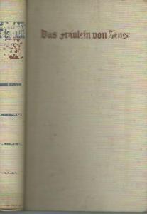Lahr, Maximilian: Das Fräulein von Jever. Roman.