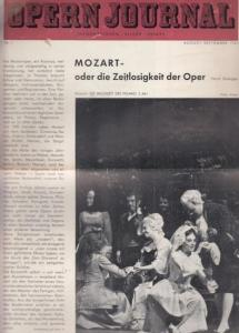 Opern Journal.- Deutsche Oper Berlin. Sellner, Gustav Rudolf (Hrsg.) - Horst Goerges (Textred.) / Wilhelm Reinking (Bildred.): Opernjournal / Das Opern Journal - Nr. 1. August/September 1963 - Informationen-Bilder-Essays.