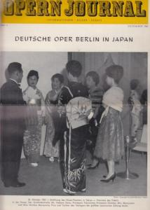 Opern Journal.- Deutsche Oper Berlin. Sellner, Gustav Rudolf (Hrsg.) - Horst Goerges (Textred.) / Wilhelm Reinking (Bildred.): Opernjournal / Das Opern Journal - Nr. 3. Dezember 1963 - Informationen-Bilder-Essays. Deutsche Oper Berlin in Japan.