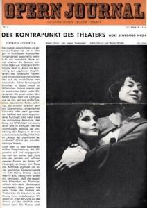 Opern Journal.- Deutsche Oper Berlin. Sellner, Gustav Rudolf (Hrsg.) - Horst Goerges (Textred.) / Wilhelm Reinking (Bildred.): Opernjournal / Das Opern Journal - Nr. 4 Dezember 1964. - Informationen-Bilder-Essays.