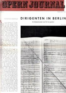 Opern Journal.- Deutsche Oper Berlin. Sellner, Gustav Rudolf (Hrsg.) - Horst Goerges (Textred.) / Wilhelm Reinking (Bildred.): Opernjournal / Das Opern Journal - Nr. 6 Februar 1965. - Informationen-Bilder-Essays.