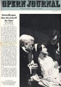 Opern Journal.- Deutsche Oper Berlin. Sellner, Gustav Rudolf (Hrsg.) - Horst Goerges (Textred.) / Wilhelm Reinking (Bildred.): Opernjournal / Das Opern Journal - Nr. 3 November 1965. - Informationen-Bilder-Essays.