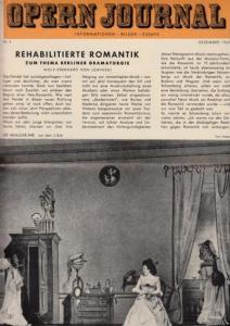 Opern Journal.- Deutsche Oper Berlin. Sellner, Gustav Rudolf (Hrsg.) - Horst Goerges (Textred.) / Wilhelm Reinking (Bildred.): Opernjournal / Das Opern Journal - Nr. 4 Dezember 1965. - Informationen-Bilder-Essays.