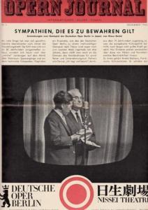 Opern Journal.- Deutsche Oper Berlin. Sellner, Gustav Rudolf (Hrsg.) - Horst Goerges (Textred.) / Wilhelm Reinking (Bildred.): Opernjournal / Das Opern Journal - Nr. 3 Dezember 1966 - Informationen-Bilder-Essays.