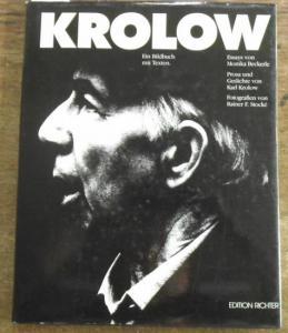 Krolow, Karl. - Essays von Beckerle, Monika. - Fotos: Stocke, Rainer F. Krolow. Ein Bildbuch mit Texten. Prosa und Gedichte von karl Krolow.