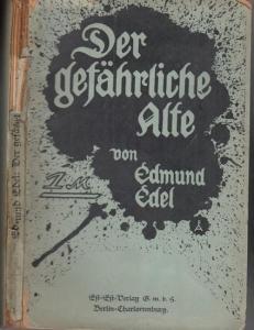 Edel, Edmund: Der gefährliche Alte. Bekenntnisse eines Mannes um die Fünfzig.