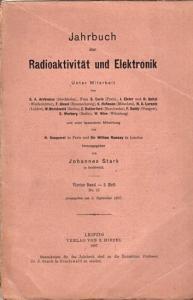 Jahrbuch der Radioaktivität und Elektronik.- Johannes Stark (Hrsg.), H. Becquerel, William Ramsay, S. Curie, J. Elster u.v.a.: Jahrbuch der Radioaktivität und Elektronik. Vierter Band (4.) Band, 3. Heft 1907.