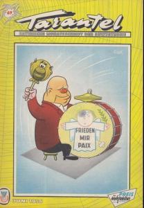 Tarantel. - Bär, Heinrich (d.i. Heinz W. Wenzel) (Herausgeber): Tarantel. Satirische Monatsschrift der DDR [später: der Sowjetzone]. Heft 69 von Juni 1956. Ausweichadresse: Berlin-Charlottenburg 2, Postlagerkarte 076.