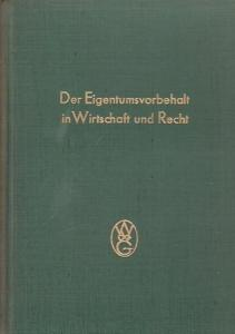 IHK. - Industrie- und Handelskammer zu Berlin (Hrsg.): Der Eigentumsvorbehalt in Wirtschaft und Recht.