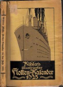 Köhler, Wilhelm - M. Plüddemann (Begr.): Illustrierter Deutscher Flotten-Kalender für 1925. 23. Jahrgang.