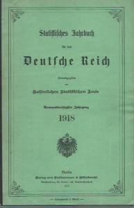 Statistisches Jahrbuch. - Deutsches Reich. - Statistisches Jahrbuch für das Deutsche Reich. 39. Jahrgang 1918. Herausgegeben vom Kaiserlichen Statistischen Amte.