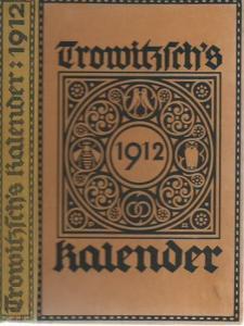 Trowitzsch. - Trowitzsch ' s Volkskalender 1912. Mit Kalendarium.