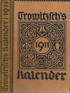 Trowitzsch. - Trowitzsch ' s Volkskalender 1911. Mit Kalendarium.