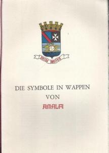 Amendola, Plinio: Die Symbole in Wappen von Amalfi, übersetzt von Caterina Enrico.