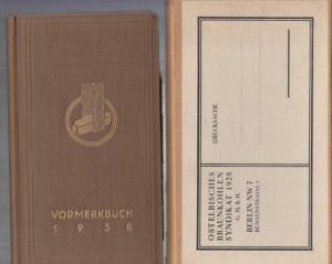 Vormerk - Buch. - Ostelbisches Braunkohlensyndikat Berlin. - Vormerkbuch 1938. Unseren Abnehmern gewidmet !