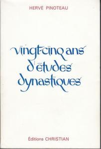 Pinoteau, Hervé: Vingt-cinq ans d´etudes dynastiques.