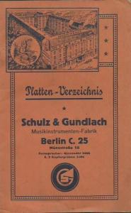 Schulz & Gundlach, MusikinstrumentenFabrik, Berlin. - Platten-Verzeichnis. Katalog. Schulz & Gundlach, Musikinstrumenten - Fabrik, Berlin C 25, Münzstraße 18.