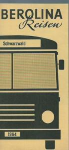 Schwarzwald. - Berolina Reisen. - Werbeprospekt: Schwarzwald 1964. Berolina Reisen.