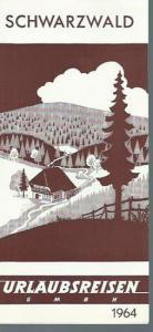 Schwarzwald. - Urlaubsreisen GMBH. - Schwarzwald. 1964. Urlaubsreisen GMBH. Werbeprospekt Reisebüro: Rena - Llayd Berlin Zehlendorf, Clayallee 344: