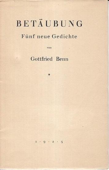 Benn Gottfried Betäubung Fünf Neue Gedichte