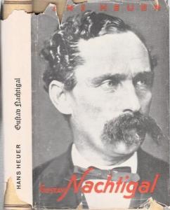 Nachtigal, Gustav - Hans Heuer: Gustav Nachtigal.