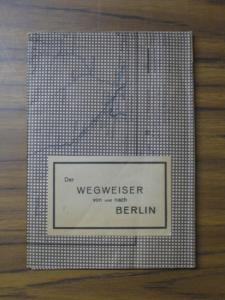 Übersichtsplan Berlin: Der Wegweiser von und nach Berlin.