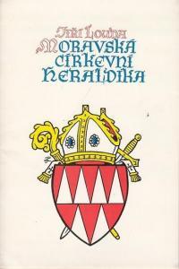 Louda, Jiri: Znaky Olomouckeho Biskupstvi a Arcibiskupstvi , Olomouckych Biskupu a Arcibiskupu. Vydano K Dvoustemu Vyrocy Olomouckeho Arcibiskupstvi (1777-1977)